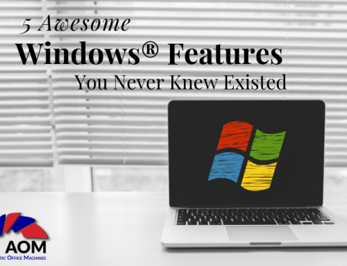 5 Awesome Windows® Features You Never Knew Existed